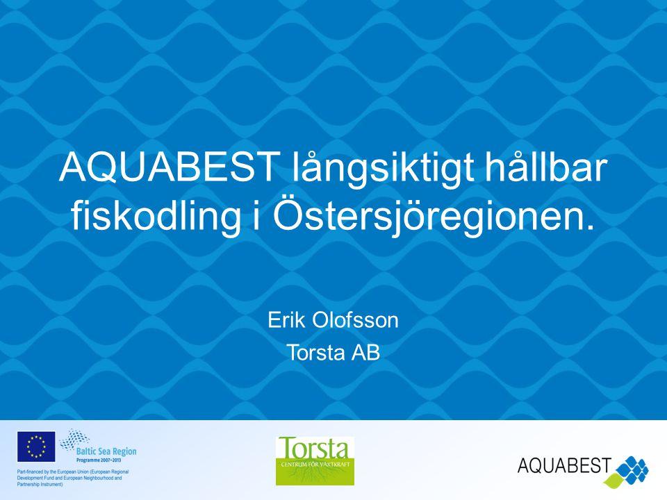 AQUABEST långsiktigt hållbar fiskodling i Östersjöregionen.
