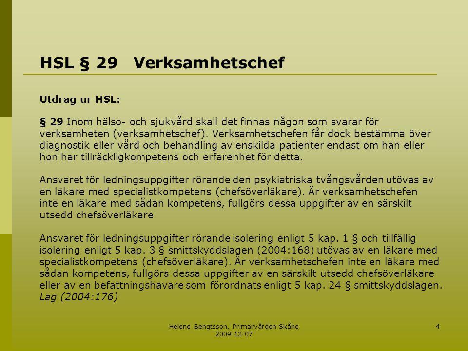Heléne Bengtsson, Primärvården Skåne 2009-12-07