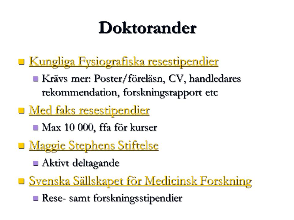 Doktorander Kungliga Fysiografiska resestipendier