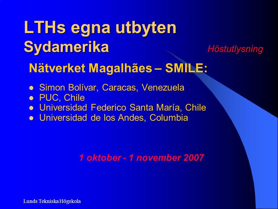LTHs egna utbyten Sydamerika Höstutlysning