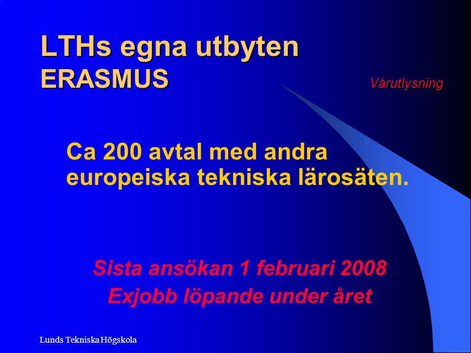 LTHs egna utbyten ERASMUS Vårutlysning
