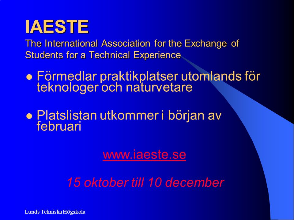 IAESTE The International Association for the Exchange of Students for a Technical Experience