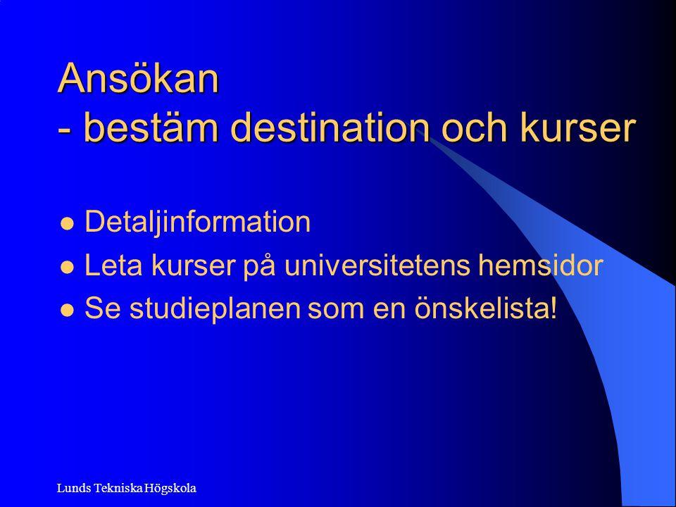 Ansökan - bestäm destination och kurser