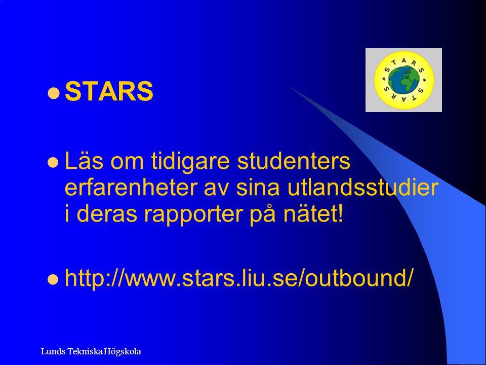 STARS Läs om tidigare studenters erfarenheter av sina utlandsstudier i deras rapporter på nätet! http://www.stars.liu.se/outbound/