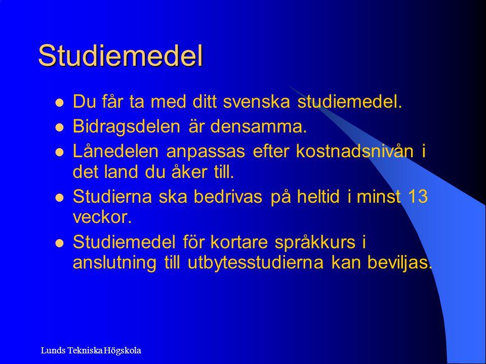 Studiemedel Du får ta med ditt svenska studiemedel.