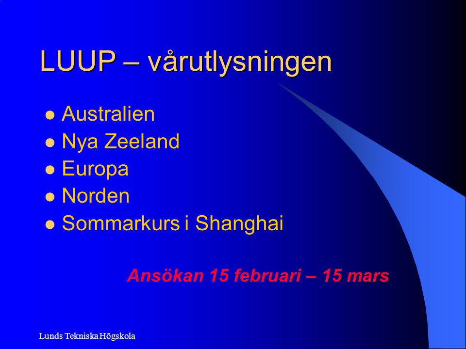 Ansökan 15 februari – 15 mars