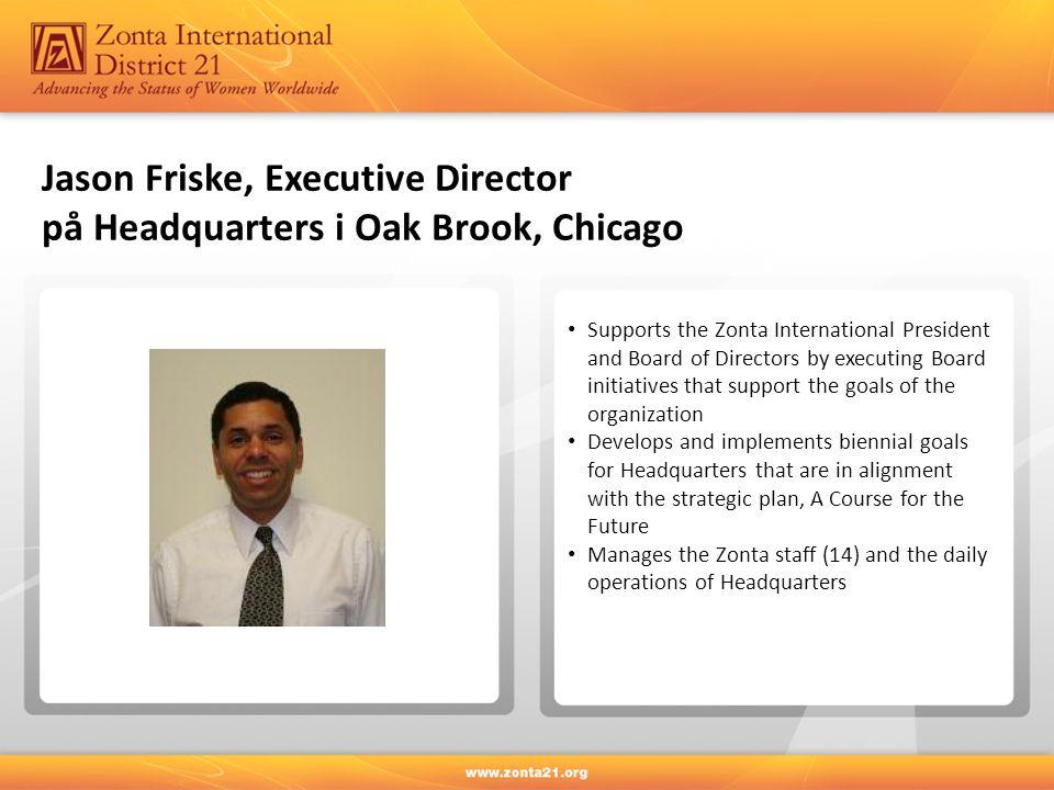 Jason Friske, Executive Director på Headquarters i Oak Brook, Chicago