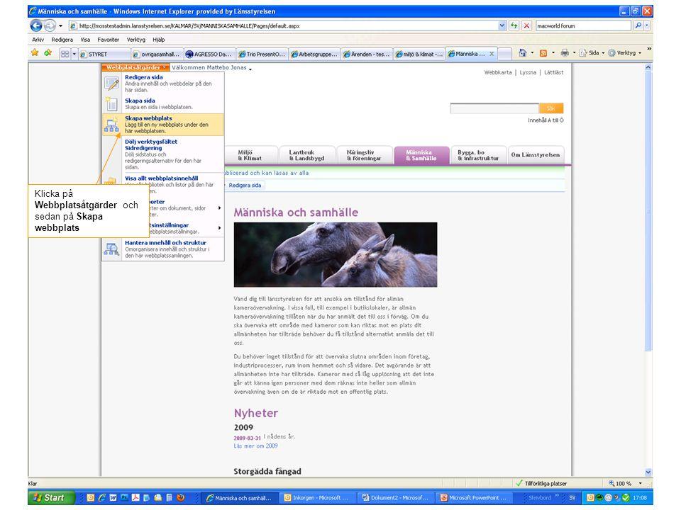 Klicka på Webbplatsåtgärder och sedan på Skapa webbplats