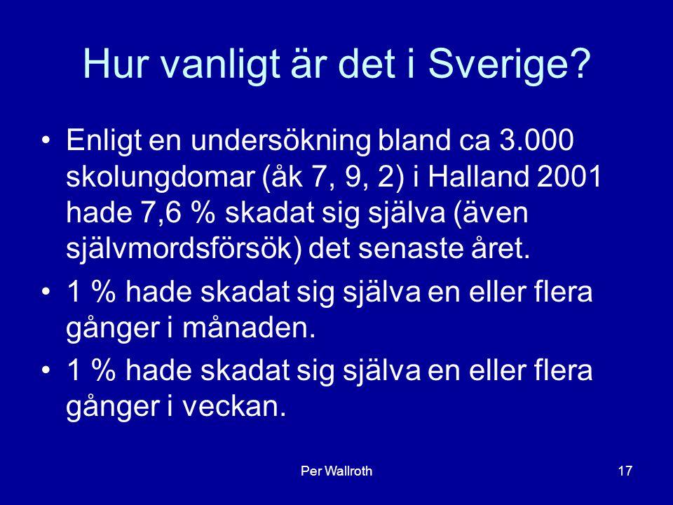 Hur vanligt är det i Sverige
