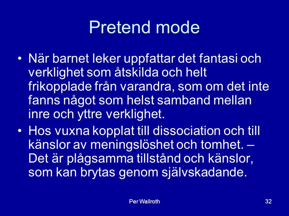 Pretend mode