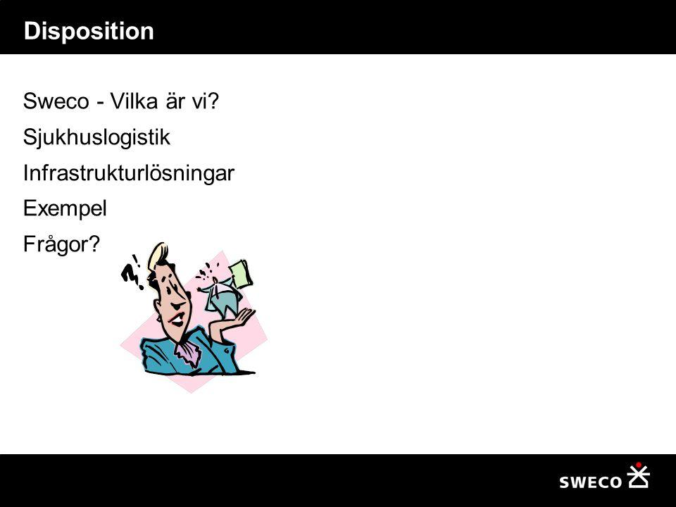 Disposition Sweco - Vilka är vi Sjukhuslogistik