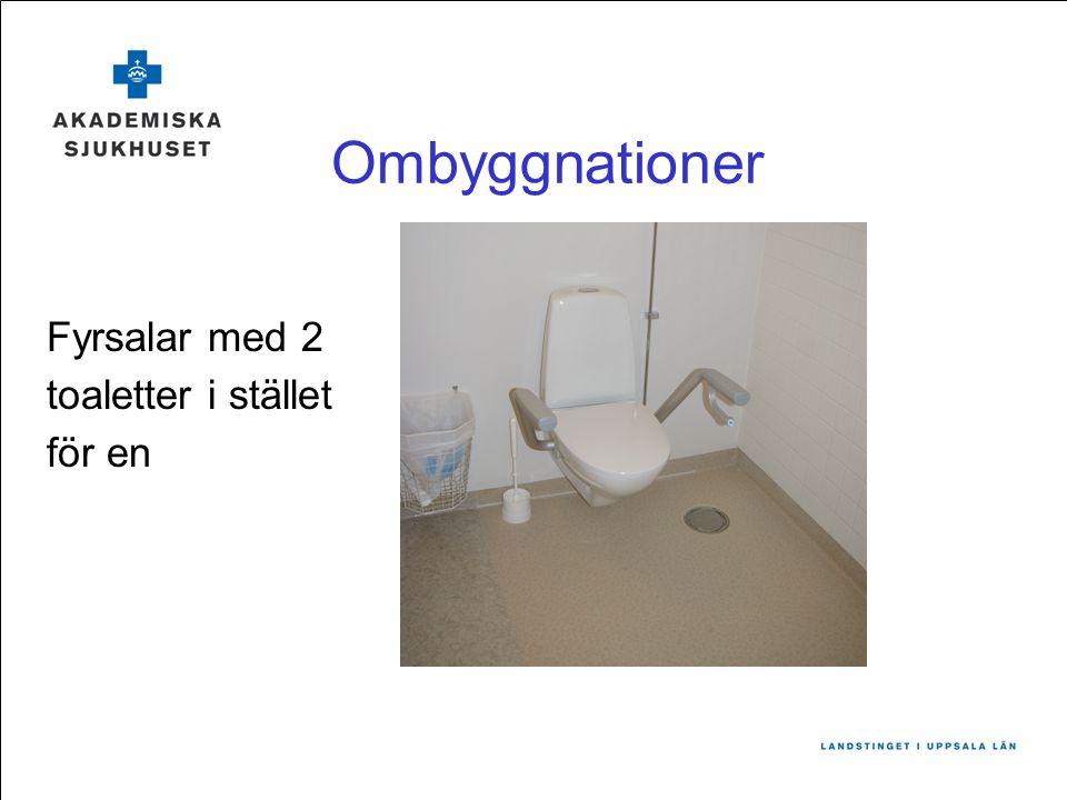 Ombyggnationer Fyrsalar med 2 toaletter i stället för en