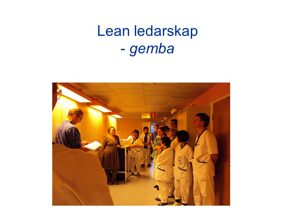 Lean ledarskap - gemba