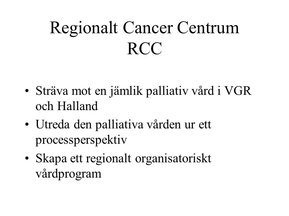 Regionalt Cancer Centrum RCC