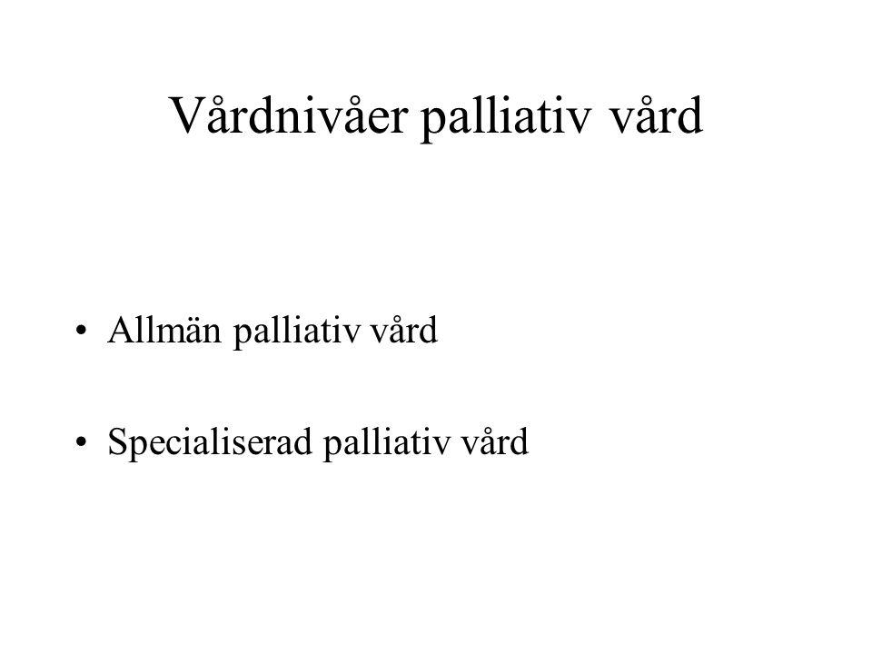 Vårdnivåer palliativ vård