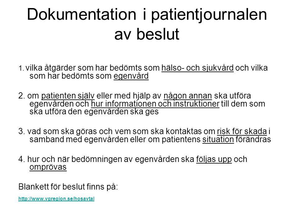 Dokumentation i patientjournalen av beslut