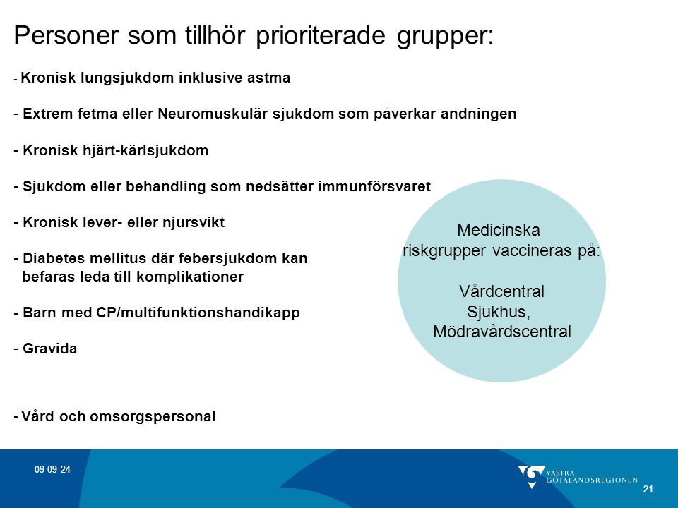 riskgrupper vaccineras på: