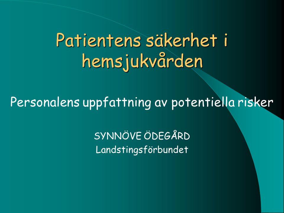 Patientens säkerhet i hemsjukvården