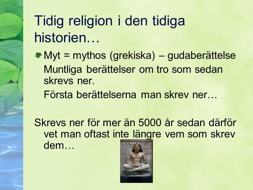 Tidig religion i den tidiga historien…