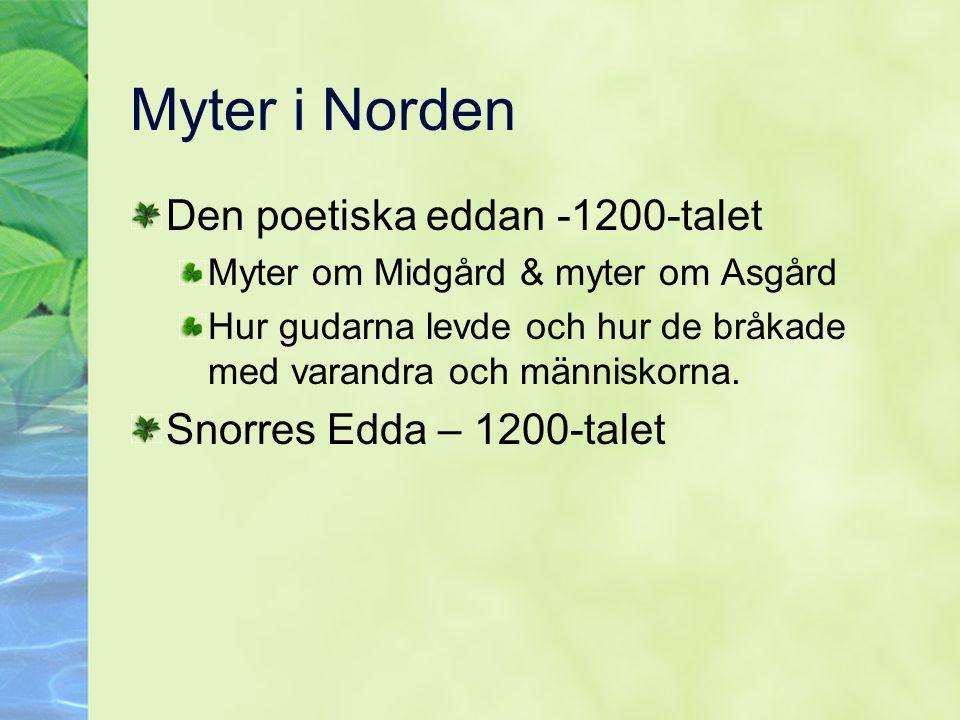 Myter i Norden Den poetiska eddan -1200-talet