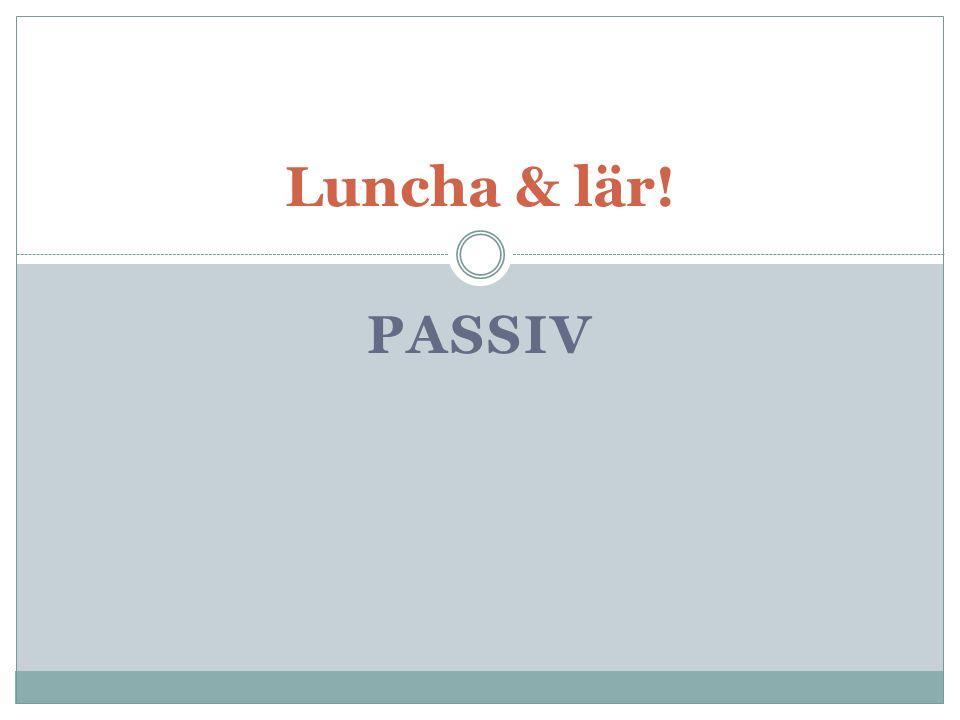 Luncha & lär! passiv