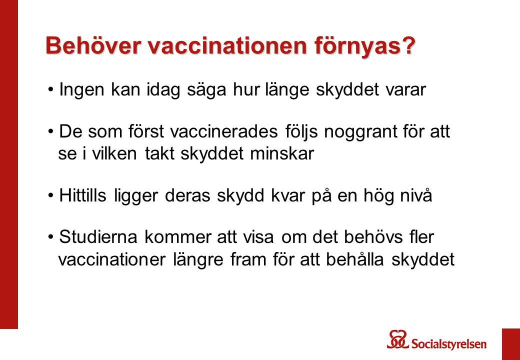 Behöver vaccinationen förnyas