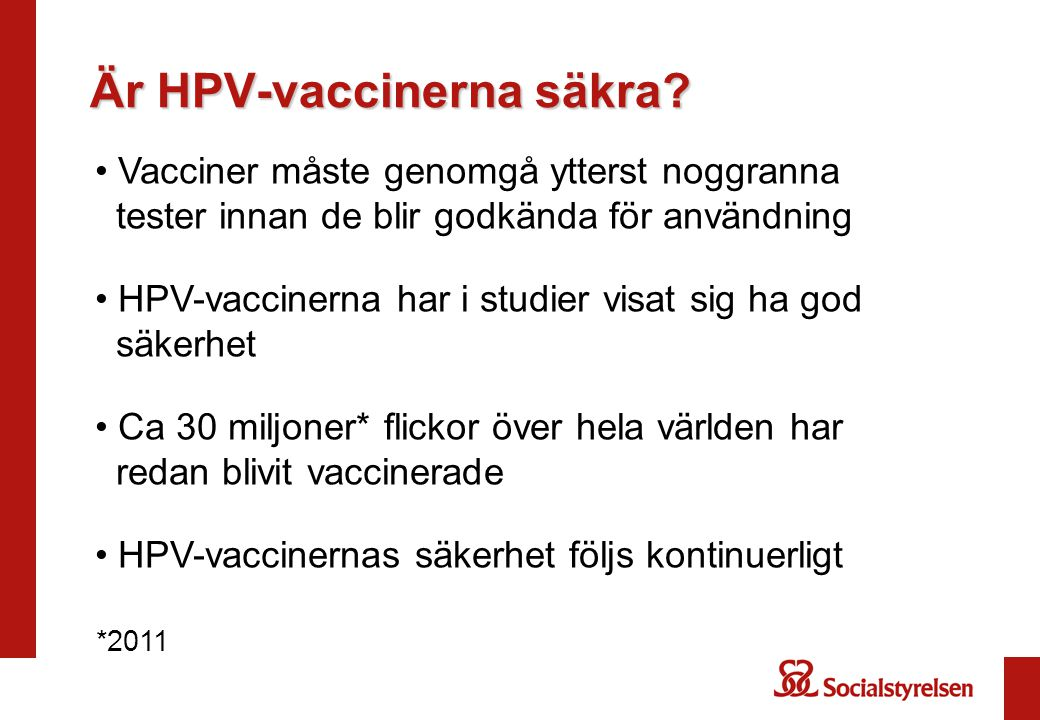 Är HPV-vaccinerna säkra