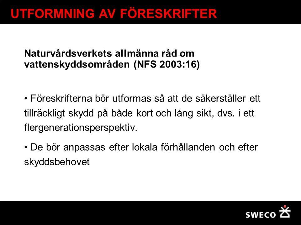 UTFORMNING AV FÖRESKRIFTER