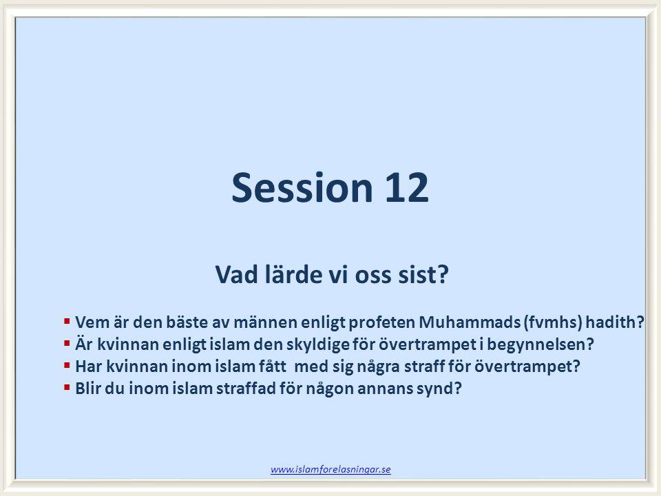Session 12 Vad lärde vi oss sist