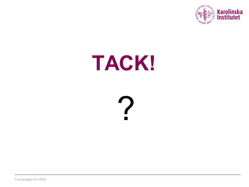 TACK! Forskardagen 20110915