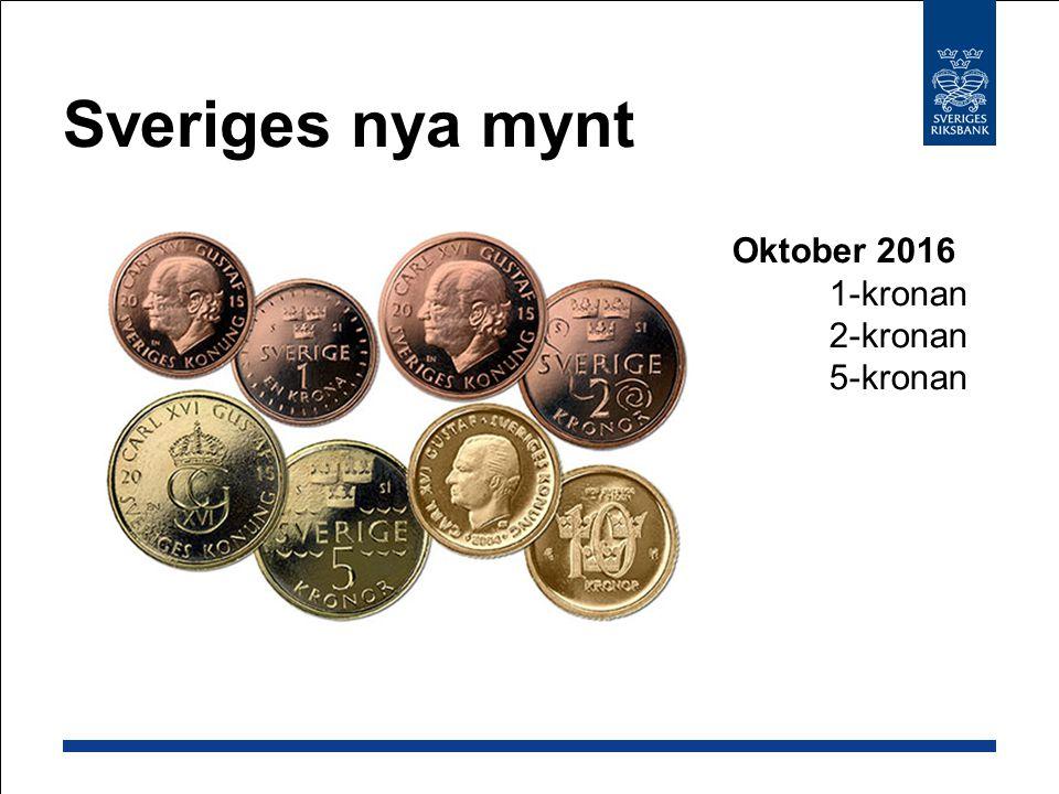 Sveriges nya mynt Oktober 2016 1-kronan 2-kronan 5-kronan