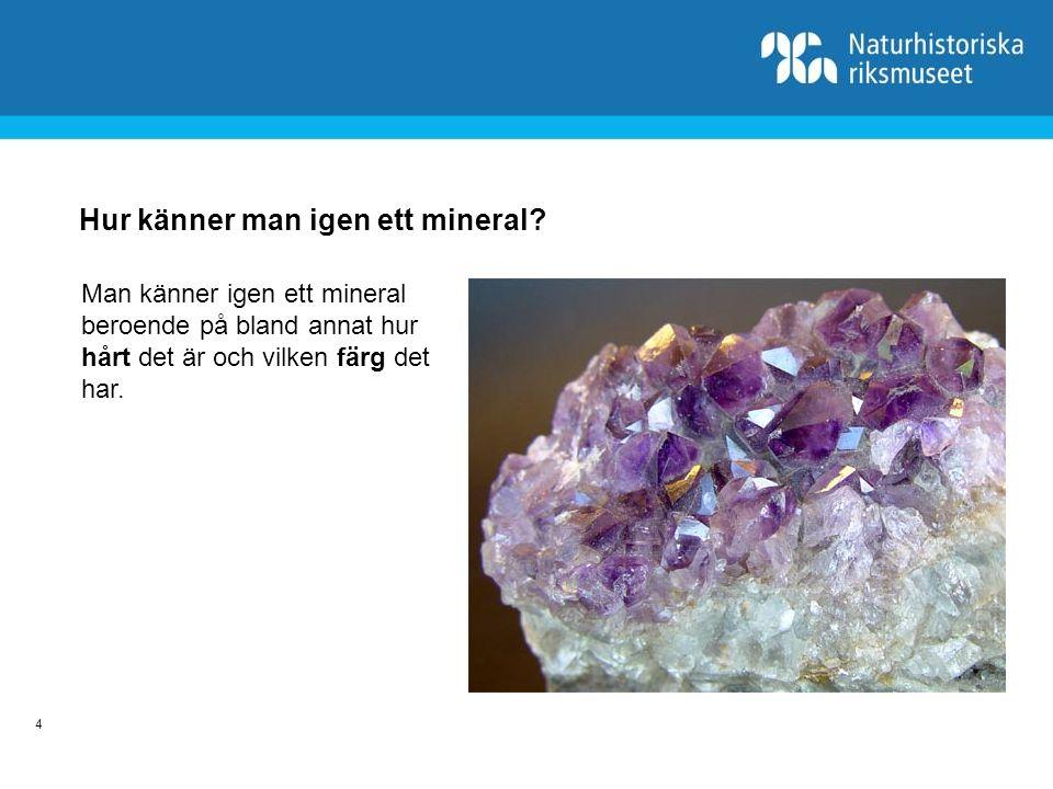 Hur känner man igen ett mineral