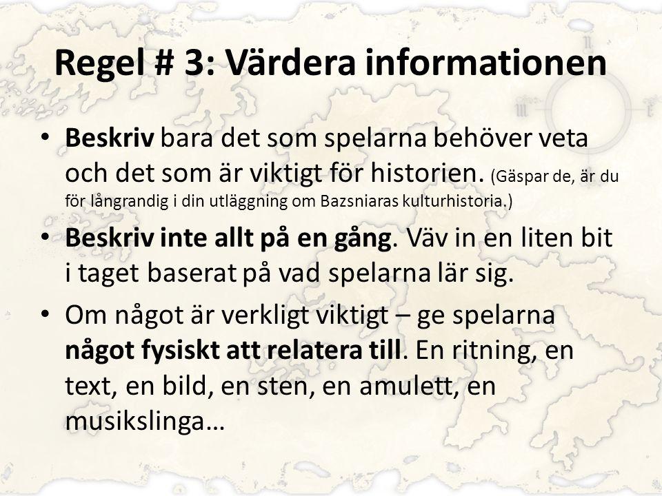 Regel # 3: Värdera informationen