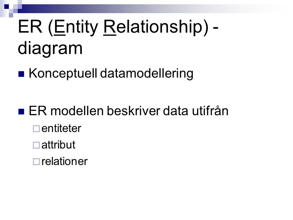 ER (Entity Relationship) - diagram