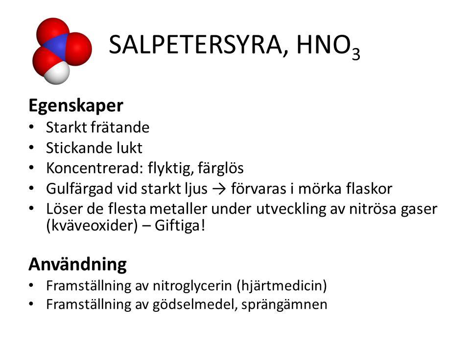 Salpetersyra, HNO3 Egenskaper Användning Starkt frätande