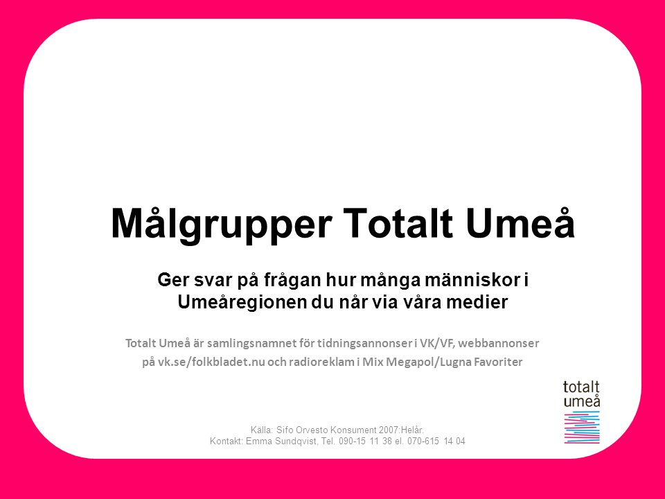 Målgrupper Totalt Umeå