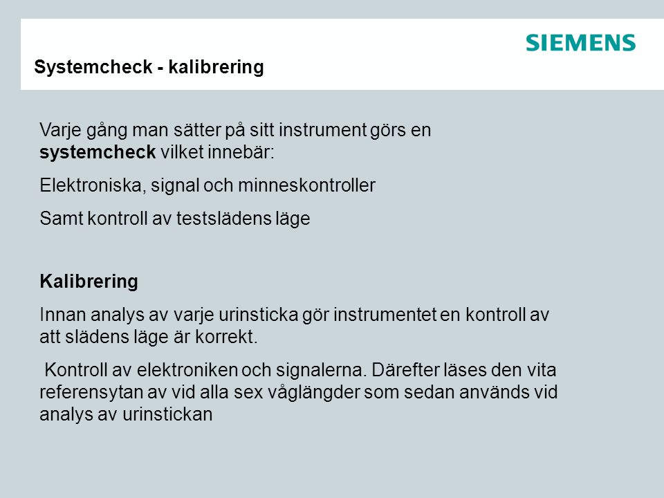 Systemcheck - kalibrering