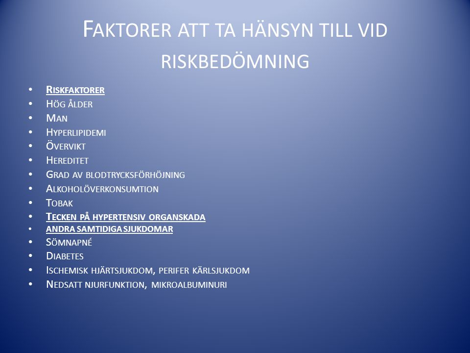 Faktorer att ta hänsyn till vid riskbedömning