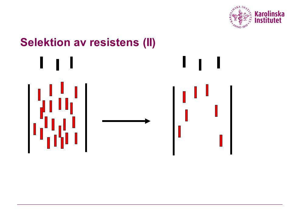Selektion av resistens (II)