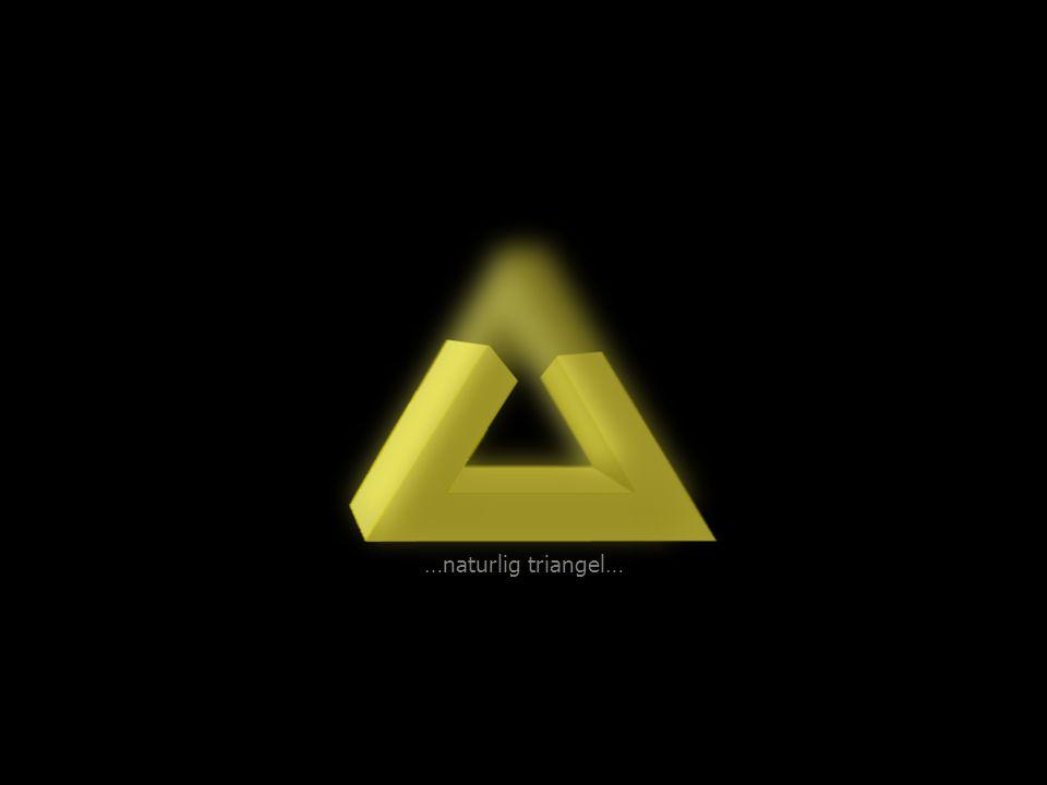 …naturlig triangel…