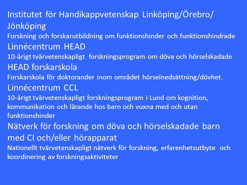 Institutet för Handikappvetenskap Linköping/Örebro/ Jönköping