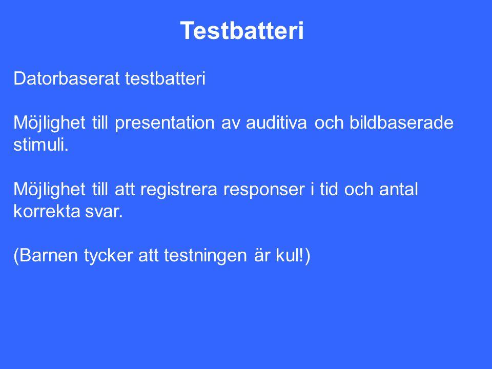Testbatteri Datorbaserat testbatteri