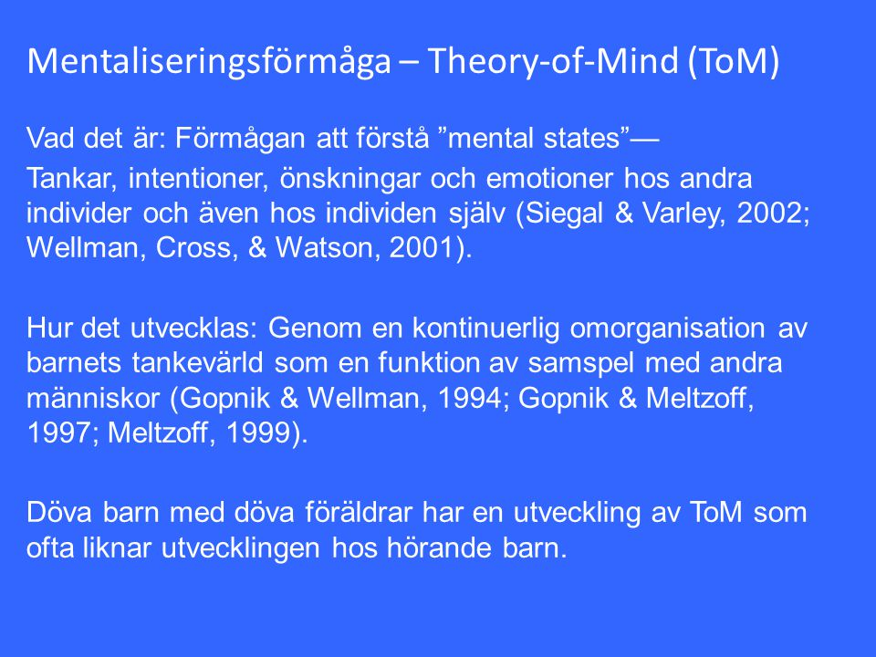 Mentaliseringsförmåga – Theory-of-Mind (ToM)