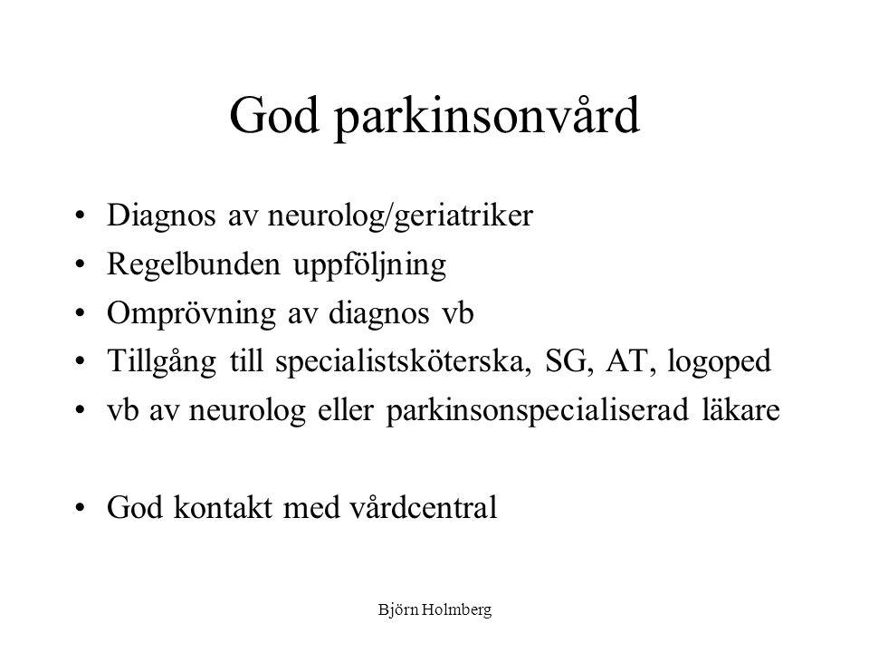 God parkinsonvård Diagnos av neurolog/geriatriker