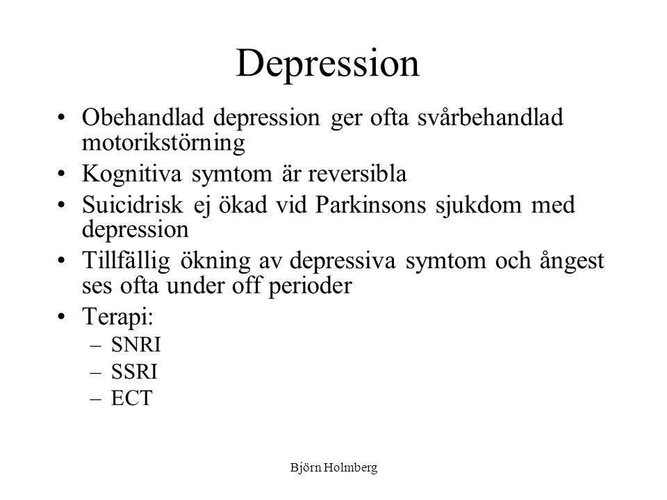 Depression Obehandlad depression ger ofta svårbehandlad motorikstörning. Kognitiva symtom är reversibla.