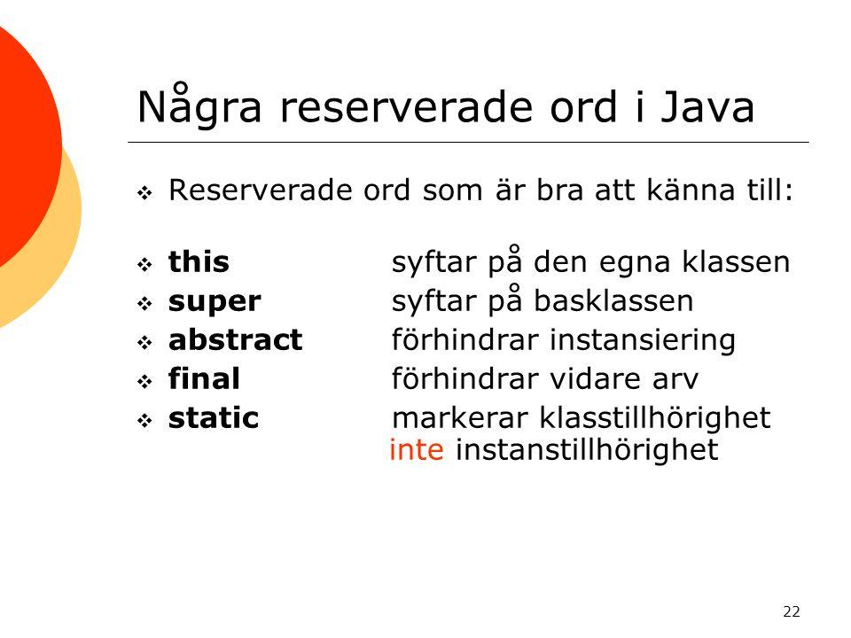 Några reserverade ord i Java