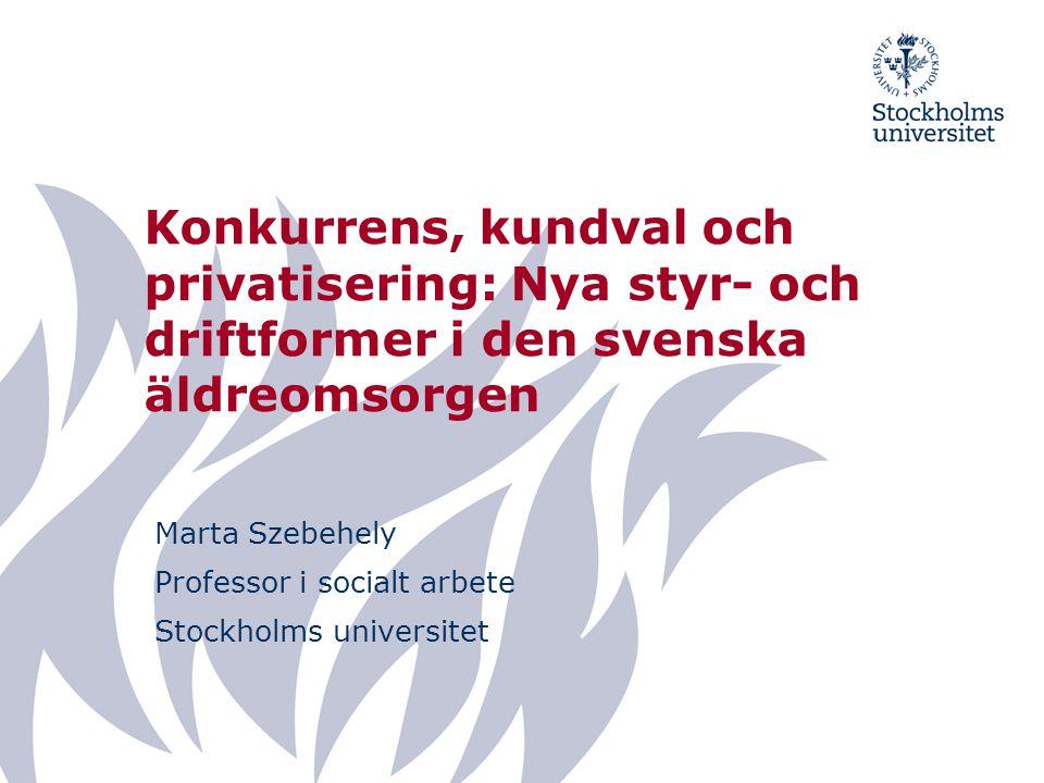 Marta Szebehely Professor i socialt arbete Stockholms universitet