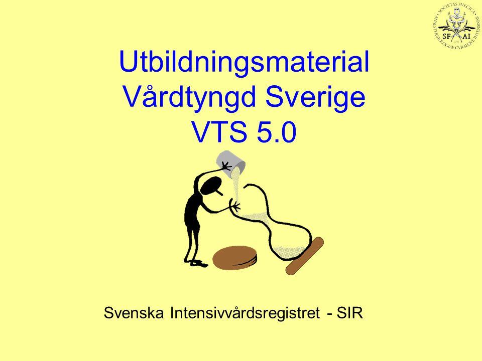 Utbildningsmaterial Vårdtyngd Sverige VTS 5.0