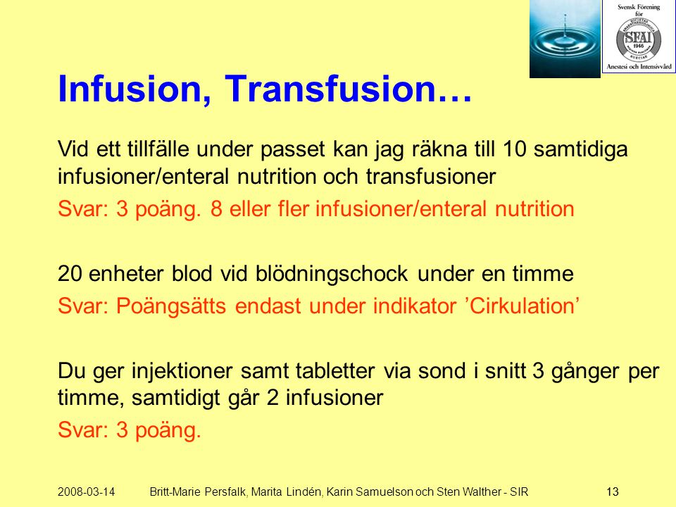 Infusion, Transfusion…