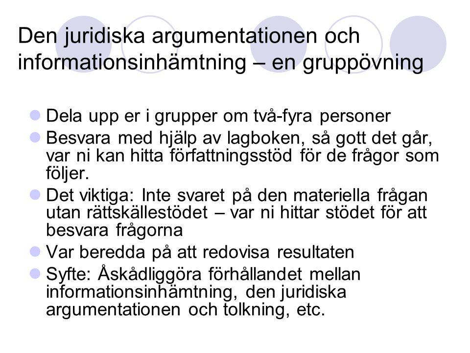 Den juridiska argumentationen och informationsinhämtning – en gruppövning